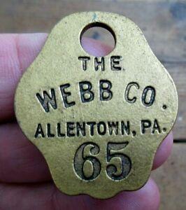 VINTAGE THE WEBB COMPANY, ALLENTOWN, PA #65 BRASS CHECK TAG OR MOTEL KEY FOB