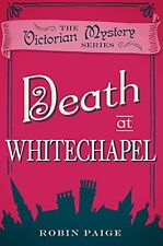 ROBIN PAIGE __ DEATH AT WHITECHAPEL __ BRAND NEW __ FREEPOST UK