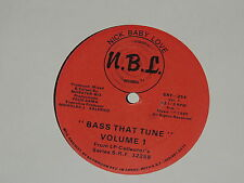 "BASS THAT TUNE VOLUME 1 FELIX SAMA / NICK BABY LOVE HOUSE THAT TUNE 12"" RECORD"