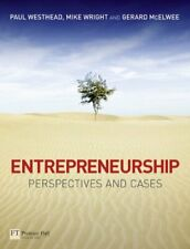 Entrepreneurship: Perspectives and Cases by Westhead, McElwee, Wright New-#