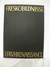 Giorgio Vasari, Freskobildnisse der Frührenaissance, 1941, Berglandverlag, Wien
