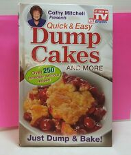 Dump Cakes - Cathy Mitchell Quick & Easy Dessert Recipe Book - As Seen on TV