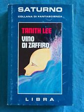 Vino di zaffiro. Tanith Lee Libra 1978