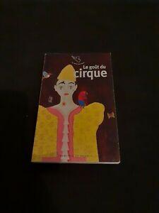 Le goût du cirque - Le petit Mercure/Mercure de France - collectif