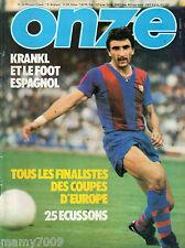 ONZE=N°41 5/1979=LE 6 FINALISTE DELLE COPPE EUROPEE 1979=I GRANDI DI SPAGNA