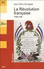 Librio: LA Revolution Franccaise 1789-1799, Schiappa, Jean-Marc, Used; Good Book