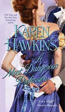 A Most Dangerous Profession - Karen Hawkins (PB)