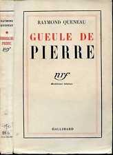 Raymond Queneau : GUEULE DE PIERRE, 1934