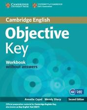 Objective Key Workbook Without Answers: By Annette Capel, Wendy Sharp