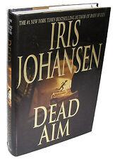DEAD AIM by Iris Johansen, Eve Duncan Novel, 1st Printing 2003 Hardcover