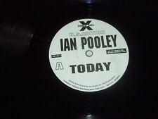 """IAN POOLEY - Today - 1995 UK 3-track DJ Promo 12"""" Single - White Label"""