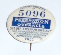 Vintage LABOR UNION pin Federation OVERALLS pinback # 5096 button