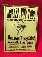 x 3 bags - Arrasa con Todo - Destroy everything - Plant Bath - Baño de plantas