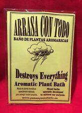 x 3 bags - Arrasa con Todo - Destroy everything - Plant Bath - Baño de plantas