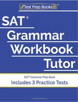 SAT Grammar Workbook Tutor: SAT Grammar Prep Book (Includes 3 Practice Tests)