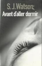 S. J. WATSON AVANT D'ALLER DORMIR