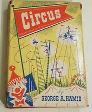Circus, by George A. Hamid HC/DJ 1950 vintage.