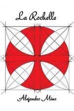 La Rochelle by Alejandro Mino (2015, Paperback)