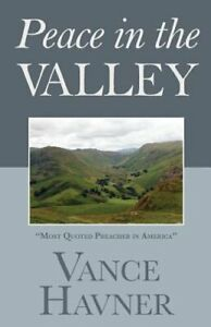 Peace in the Valley by Vance Havner: New