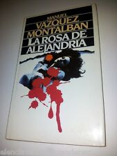 LA ROSA DE ALEJANDRÍA Manuel Vazquez Montalvan Novela Policiaca Barcelona Bueno