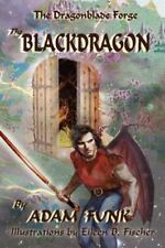The Dragonblade Forge: Book I : The Blackdragon by Adam Funk (2015, Paperback)