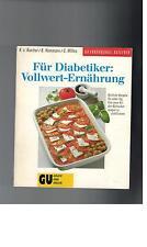 K. v. Koerber - Für Diabetiker : Vollwert-Ernährung - 1991