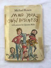 MICHAEL ROSEN MIND YOUR OWN BUSINESS BOOK HARDBACK 1974