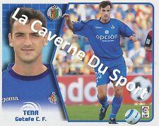 N°335 TENA # ESPANA GETAFE.CF STICKER PANINI ESTE LIGA 2006