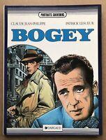 BD BOGEY - Humphrey Bogard / Dargaud Portraits Souvenirs - EO 1984