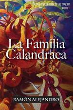 La Reina de Los Espejos: La Familia Calandraca by Ramon Alejandro (2014,...