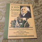 "JOHN ADAMS ""THE SECOND PRESIDENT OF..... JOHN HANCOCK INSURANCE CO. 1923 BOOKLET"