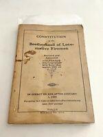 RARE 1904 CONSTITUTION OF THE BROTHERHOOD OF LOCOMOTIVE FIREMEN