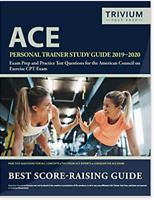 ACE Personal Trainer Study Guide 2019-2020: Exam Prep and Practice Test Question