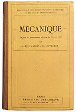 MECANIQUE, J. ROUMAJON, E. SILVESTRE 1930. Enseignement professionnel technique