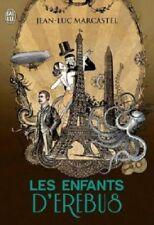 Les enfants d'Erebus - Jean-Luc Marcastel - J'ai lu