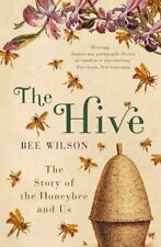 The Hive: The Story of the Honeybee and Us-Bee Wilson