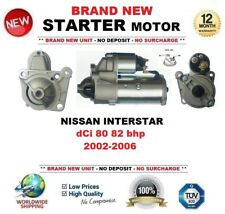 FOR NISSAN INTERSTAR dCi 80 82 bhp 2002-2006 NEW STARTER MOTOR 1.9kW 11Teeth