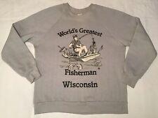 Mens VTG 1985 WORLDS GREATEST FISHERMAN WISCONSIN Gray 50/50 Sweatshirt! Sz: M/L