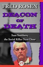 Deacon of Death by Fred Rosen (2015, Paperback)