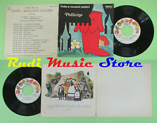 LP 45 7'' POLLICINO fiabe e racconti celebri 1976 PENNY RPN NP02505 no cd mc dvd