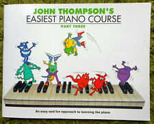 John Thompson's Easiest Piano Course - Part Three: 48 Pages 1996 Non CD - Clean