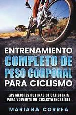 ENTRENAMIENTO COMPLETO De PESO CORPORAL PARA CICLISMO: LAS MEJORES RUTINAS DE CA