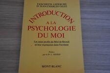 Introduction à la psychologie du moi / Lefebure-Gille / Ref C40
