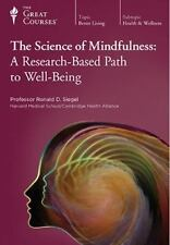The Science of Mindfulness: A Research-Based Path to Well-Being (Great Courses)