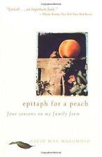Epitaph for a Peach: Four Seasons on My Family Far