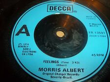 "MORRIS ALBERT "" FEELINGS "" 7"" SINGLE 1974 EXCELLENT DECCA"
