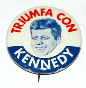 1960 TRIUMFA CON JOHN F KENNEDY JFK campaign pin pinback button badge political