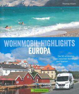 Kliem: Wohnmobil-Highlights Europa, die schönsten 50 Ziele Reiseführer/Camper