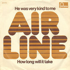"""AIRLINE - He Was Very Kind To Me (RARE 1972 NEDERPOP VINYL SINGLE 7"""")"""
