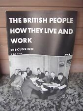 The Britisch People, How they live and work, Discussion